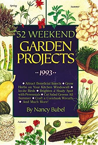 9780875965710: 52 Weekend Garden Projects, 1993