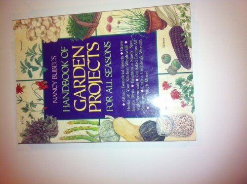 9780875965727: Nancy Bubel's Handbook of Garden Projects for All Seasons