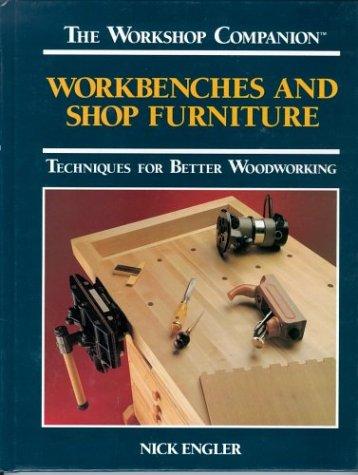 Workbenches & Shop Furniture Techniques