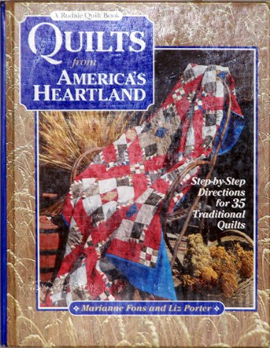 9780875965895: Quilts from America's Heartland: Step-By-Step Directions for 35 Traditional Quilts (Rodale Quilt Book)