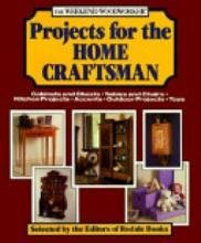 9780875965932: The Weekend woodworker: Projects for the home craftsman : cabinets and chests, tables and chairs, kitchen projects, accents, outdoor projects, toys
