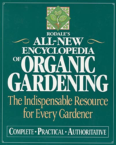 9780875965994: Rodale's All-New Encyclopedia of Organic Gardening: The Indispensable Resource for Every Gardener