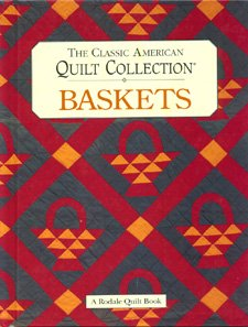 9780875966441: The Classic American Quilt Collection: Baskets (Rodale Quilt Book)