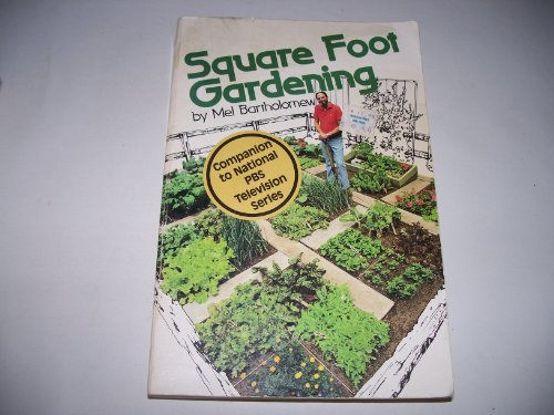 9780875966588: Square Foot Gardening: A New Way to Garden in Less Space with Less Work