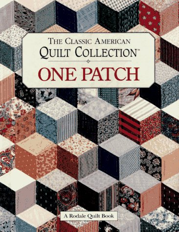 9780875966847: The Classic American Quilt Collection: One Patch