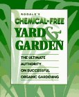 9780875966946: Rodale's Chemical-Free Yard & Garden: The Ultimate Authority on Successful Organic Gardening
