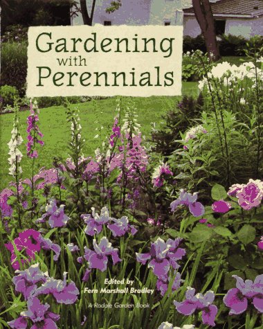 9780875967035: Gardening with Perennials: Creating Beautiful Flower Gardens for Every Part of Your Yard