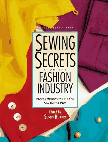 9780875967196: Sewing Secrets from the Fashion Industry: Proven Methods To Help You Sew Like the Pros (Rodale Sewing Book)