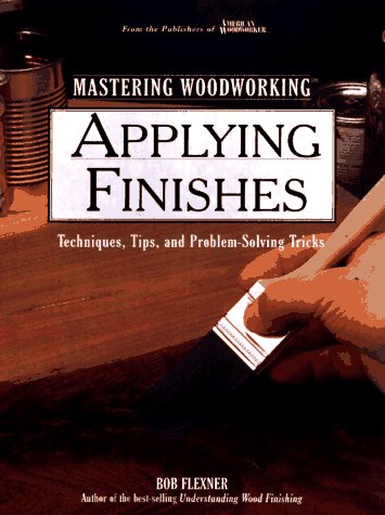 9780875967479: Applying Finishes (Woodworking Series)