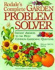 9780875967745: Rodale's Complete Garden Problem Solver: Instant Answers to the Most Common Gardening Questions