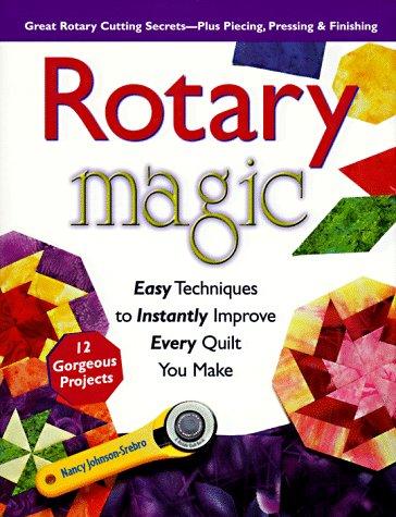 Rotary Magic: Easy Techniques to Instantly Improve: Johnson-Srebro, Nancy