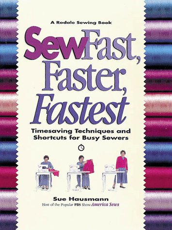 Sew Fast, Faster, Fastest