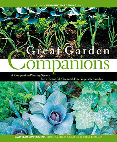 9780875968476: Great Garden Companions: A Companion-Planting System for a Beautiful, Chemical-Free Vegetable Garden