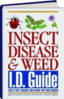 9780875968674: Insect, Disease & Weed Id Guide: Find-It-Fast Organic Solutions for Your Garden