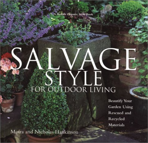 9780875968681: Salvage Style for Outdoor Living: Beautify Your Yard and Garden with Rescued and Recycled Materials