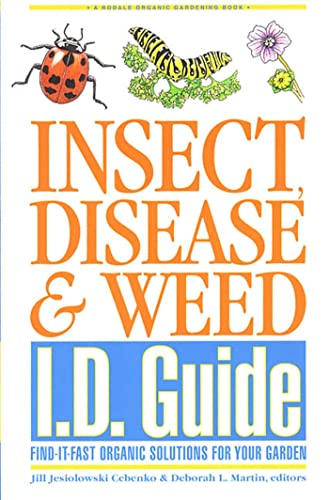 9780875968827: Insect, Disease & Weed I.D. Guide: Find-It-Fast Organic Solutions for Your Garden (Rodale Organic Gardening Book)