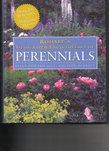 9780875968988: Rodale's Illustrated Encyclopedia of Perennials
