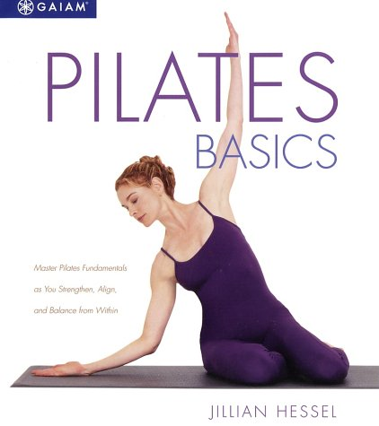 9780875969138: Pilates Basics: A Relaxing Way to Energize and Heal from Within