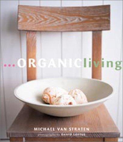 9780875969305: Organic Living