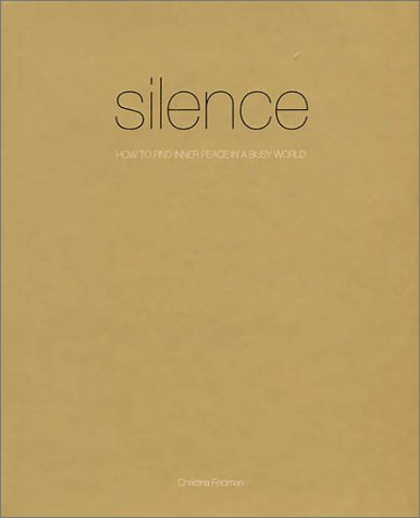 9780875969374: Silence: How to Find Peace in a Busy World