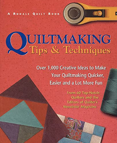 9780875969589: Quiltmaking Tips And Techniques: Over 1,000 Creative Ideas to Make Your Quiltmaking Quicker, Easier and a Lot More Fun