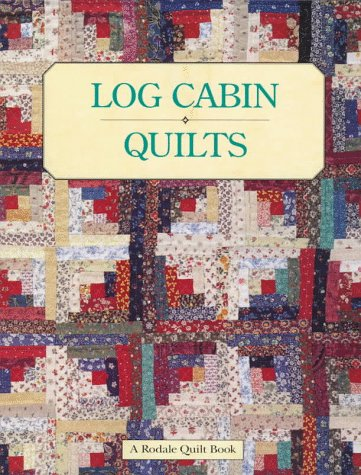 Log Cabin Quilts (Classic American Quilt Collection): Mary V. Green