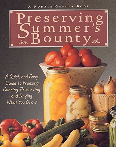 9780875969794: Preserving Summer's Bounty (Rodale Garden Book)