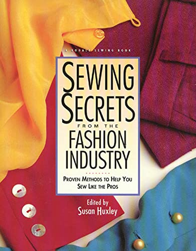 9780875969800: Sewing Secrets from the Fashion Industry: Proven Methods to Help You Sew Like the Pros (Rodale Sewing Book)