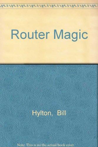 9780875969930: Router Magic