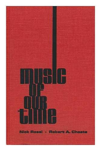 9780875970059: Music of our time;: An anthology of works of selected contemporary composers of the 20th century,