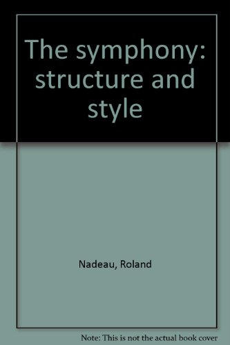 9780875970899: The symphony: structure and style