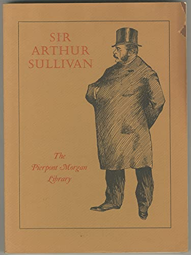 Sir Arthur Sullivan: Composer & Personage: Allen, Reginald; D'Luhy, Gale R.