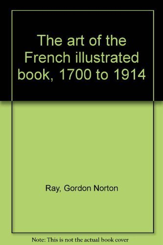 9780875980782: The art of the French illustrated book, 1700 to 1914
