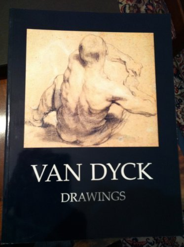 The Drawings of Anthony Van Dyck: Brown, Christopher