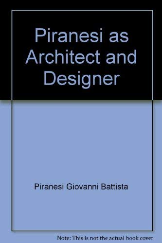 9780875980997: Piranesi as architect and designer