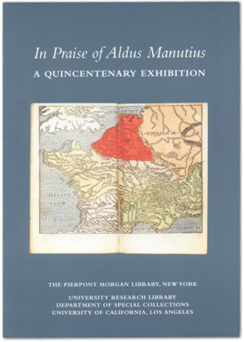 9780875981093: In Praise of Aldus Manutius: A Quincentenary Exhibition : Catalogue of the Exhibition