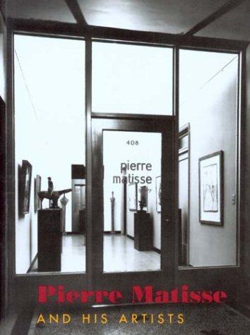 9780875981338: Pierre Matisse and His Artists