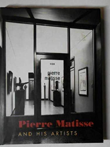 9780875981369: Pierre Matisse and His Artists