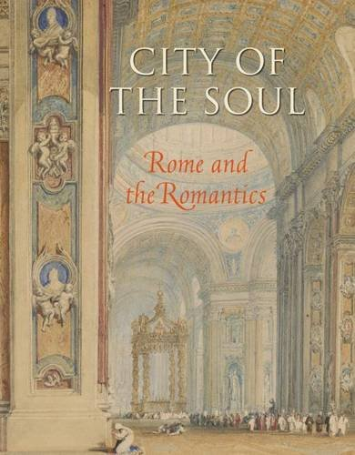 9780875981710: City of the Soul: Rome and the Romantics