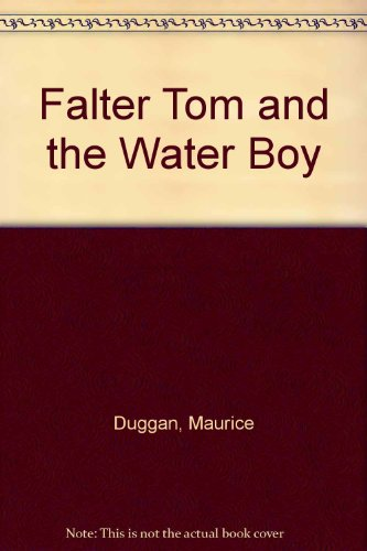 9780875990279: Falter Tom and the Water Boy