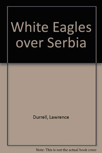 9780875990309: White Eagles over Serbia