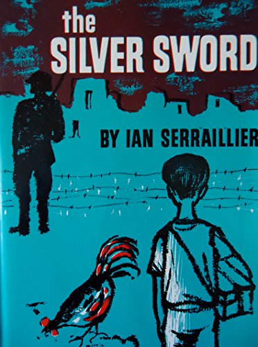The Silver Sword (0875991041) by Ian Serraillier