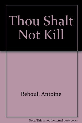9780875991610: Thou Shalt Not Kill