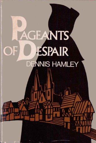 9780875992051: Pageants of Despair