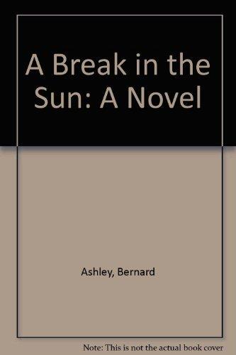 9780875992303: A Break in the Sun: A Novel