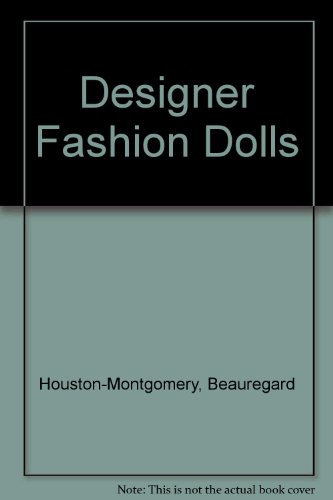 9780875995243: Designer Fashion Dolls