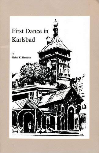 First Dance in Karlsbad (0876010079) by Heinz K. Henisch; H. S. Wilsher; Dianne Day