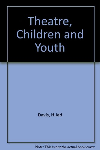 9780876020166: Theatre, Children and Youth
