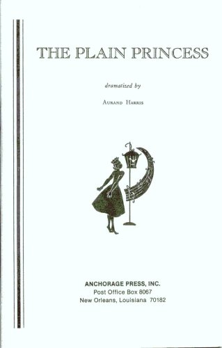 The Plain Princess (9780876021767) by Aurand Harris; Phyllis McGinley
