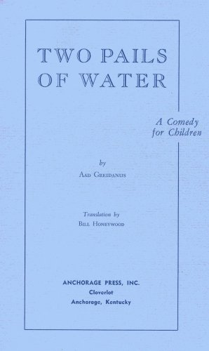 9780876022153: Two Pails of Water: A Play for Children Inspired by an Old Dutch Nursery Rhyme